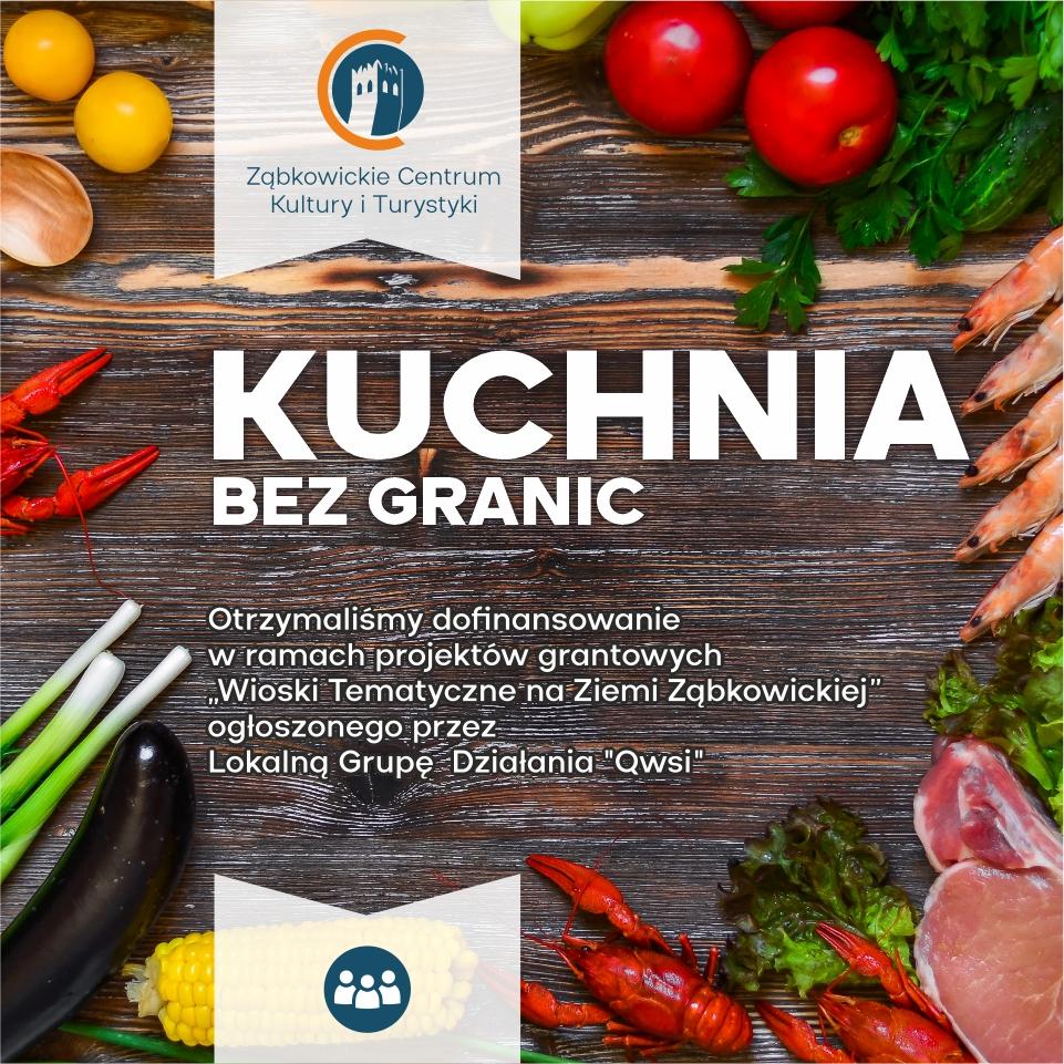 Kuchnia bez granic - ogłoszenie o otrzymaniu dofinansowania